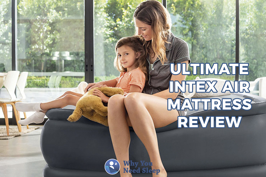 Intex Air Mattress Review – Is This the Right Mattress for You?