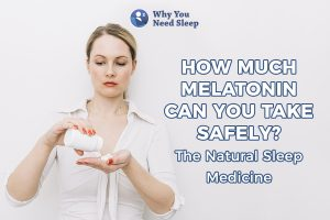how much melatonin can you take